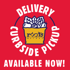 Roots Market - Delivery & Curbside Pickup